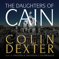 Daughters of Cain - Colin Dexter - audiobook