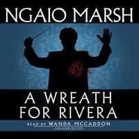 Wreath for Rivera - Ngaio Marsh - audiobook