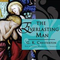 Everlasting Man - G. K. Chesterton - audiobook