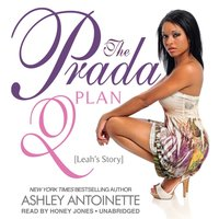 Prada Plan 2 - Ashley Antoinette - audiobook