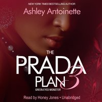 Prada Plan 3 - Ashley Antoinette - audiobook