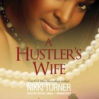 Hustler's Wife - Nikki Turner - audiobook
