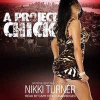 Project Chick - Nikki Turner - audiobook