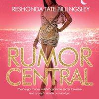 Rumor Central - ReShonda Tate Billingsley - audiobook