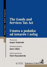 The Goods and Services Tax Act. Ustawa o podatku od towarów i usług