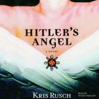 Hitler's Angel - Kris Rusch - audiobook