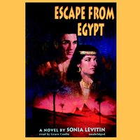 Escape from Egypt - Sonia Levitin - audiobook