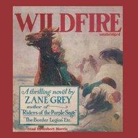 Wildfire - Zane Grey - audiobook