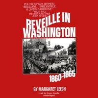 Reveille in Washington - Margaret Leech - audiobook