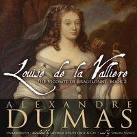 Louise de La Valliere - Alexandre Dumas - audiobook