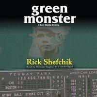 Green Monster - Rick Shefchik - audiobook