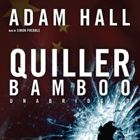 Quiller Bamboo - Adam Hall - audiobook