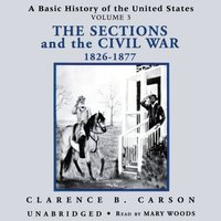 Basic History of the United States, Vol. 3 - Clarence B. Carson - audiobook