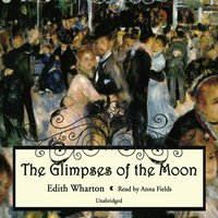 Glimpses of the Moon - Edith Wharton - audiobook