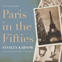 Paris in the Fifties - Stanley Karnow - audiobook