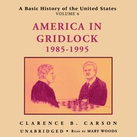 Basic History of the United States, Vol. 6 - Clarence B. Carson - audiobook