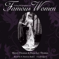 Living Biographies of Famous Women - Henry Thomas - audiobook