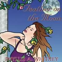 Feather on the Moon - Phyllis A. Whitney - audiobook