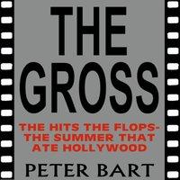 Gross - Peter Bart - audiobook