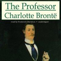 Professor - Charlotte Bronte - audiobook