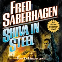 Shiva in Steel - Fred Saberhagen - audiobook