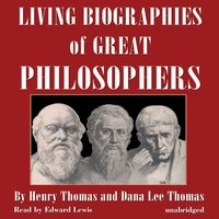 Living Biographies of Great Philosophers - Henry Thomas - audiobook