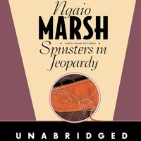 Spinsters in Jeopardy - Ngaio Marsh - audiobook