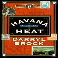 Havana Heat - Darryl Brock - audiobook