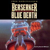 Berserker: Blue Death - Fred Saberhagen - audiobook