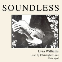 Soundless - Lysa Williams - audiobook