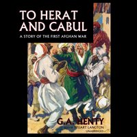 To Herat and Cabul - G. A. Henty - audiobook