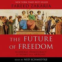 Future of Freedom - Fareed Zakaria - audiobook