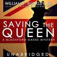 Saving the Queen - William F. Buckley Jr. - audiobook