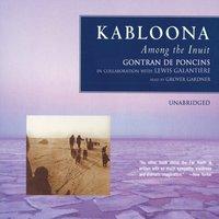 Kabloona - Gontran de Poncins - audiobook