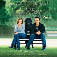 Must Love Dogs - Claire Cook - audiobook