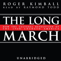 Long March - Roger Kimball - audiobook