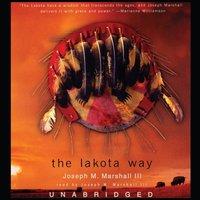 Lakota Way - Joseph M. Marshall III - audiobook