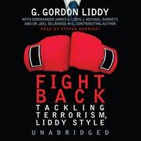 Fight Back! - G. Gordon Liddy - audiobook