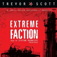 Extreme Faction - Trevor Scott - audiobook