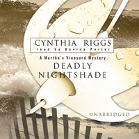 Deadly Nightshade - Cynthia Riggs - audiobook