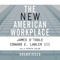 New American Workplace - James O'Toole - audiobook