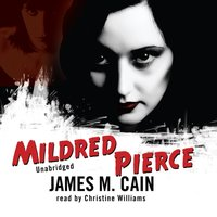 Mildred Pierce - James M. Cain - audiobook