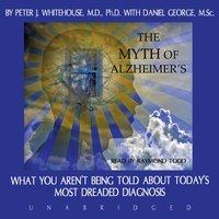 Myth of Alzheimer's - Opracowanie zbiorowe - audiobook
