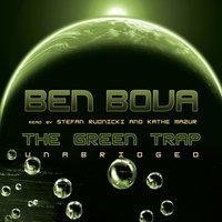 Green Trap - Ben Bova - audiobook