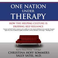 One Nation Under Therapy - Christina Hoff Sommers - audiobook