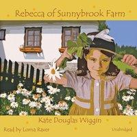 Rebecca of Sunnybrook Farm - Kate Douglas Wiggin - audiobook