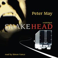 Snakehead - Peter May - audiobook