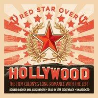 Red Star over Hollywood - Ronald Radosh - audiobook