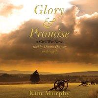 Glory & Promise - Kim Murphy - audiobook