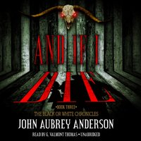 And If I Die - John Aubrey Anderson - audiobook